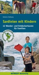 Sardinien mit Kindern – 42 Wander- und Entdeckertouren für Familien